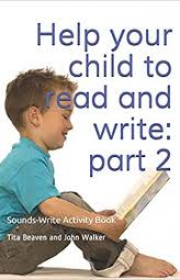 Sounds Write Activity Book 2 – Help your child to Read and Write: Part 2 (Initial Code, Units 8-11) (SWAB2)